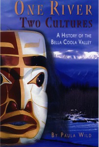 One River, Two Cultures:  A History of the Bella Coola Valley - book cover
