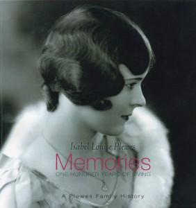 Memories: One Hundred Years of Living. Isabel Louise Plewes